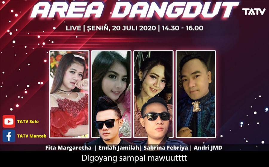 AREA DANGDUT 20 JULI 2020